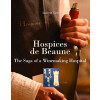 Hospices De Beaune: The Saga of a Winemaking Hospital-233