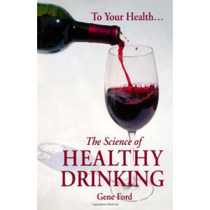 The Science of Healthy Drinking, Autographed Copy